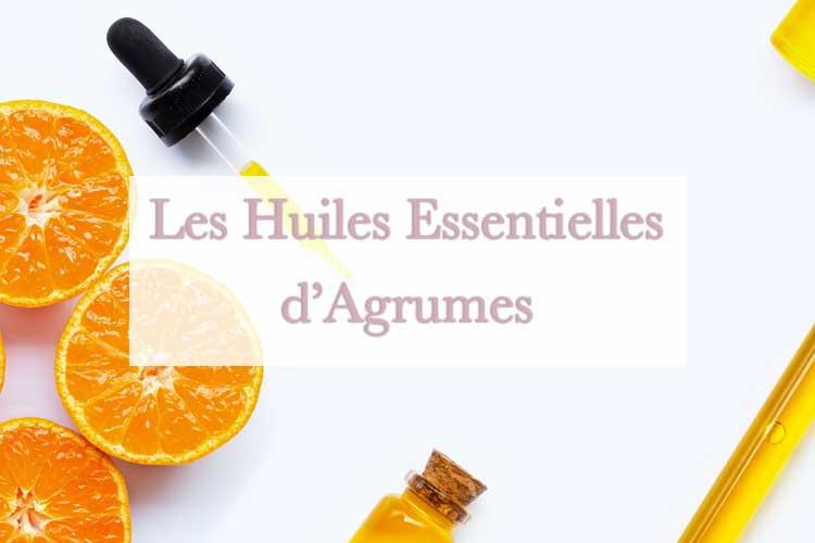 Famille d'huiles essentielles d'agrumes